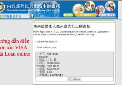 Hướng dẫn điền đơn xin VISA Đài Loan online